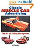 Classic Muscle Car Advertising: The A...