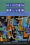 Hidden Selves: An Exploration of Multiple Personality