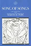 Song of Songs (Anchor Bible Commentaries) (The Anchor Yale Bible Commentaries)