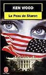 La peau de Sharon par Lamunière