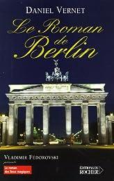 Le  roman de Berlin