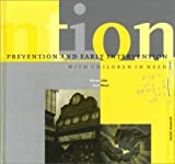 img - for Prevention and Early Intervention With Children in Need (Dartington Social Research Series) book / textbook / text book