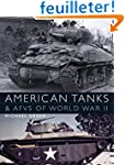 American Tanks and AFVs of World War II