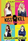 img - for Kiss Kill Love Him Still (Volume 1) book / textbook / text book