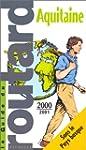 Aquitaine : Edition 2000-2001