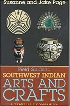 Field guide to southwest indian arts and crafts jake page for Southwest arts and crafts