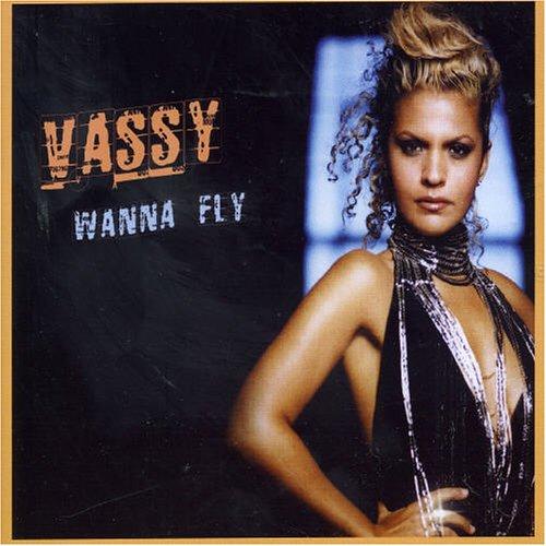 Vassy - Wanna Fly - Zortam Music
