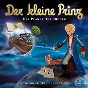 Der Planet der Bücher (Der kleine Prinz 11): Das Original-Hörspiel zur TV-Serie | Thomas Karallus