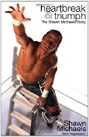 Heartbreak and Triumph: The Shawn Michaels Story (WWE)