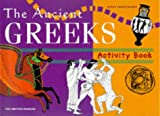 The Ancient Greeks (British Museum Activity Books) Jenny Chattington