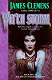 Wit'ch Storm (The Banned and the Banished, Book 2) (0345417070) by Clemens, James