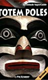 img - for Totem Poles: An Altitude SuperGuide book / textbook / text book