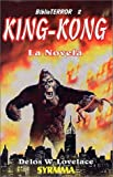 King Kong (970666145X) by Lovelace, Delos Wheeler