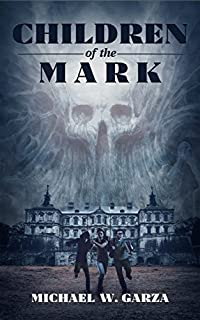 Children Of The Mark by Michael W. Garza ebook deal