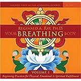 Your Breathing Body Volume 1: