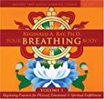 Your Breathing Body: Beginning Practi...