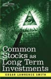 Common Stocks as Long Term Investments by Edgar Lawrence Smith