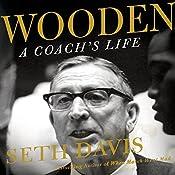 Wooden: A Coach's Life | [Seth Davis]