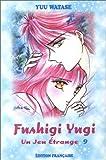 echange, troc Yuu Watase - Fushigi yugi, tome 9