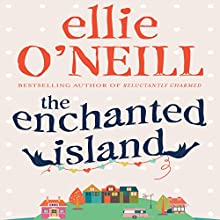 The Enchanted Island (       UNABRIDGED) by Ellie O'Neill Narrated by Kate Rawson