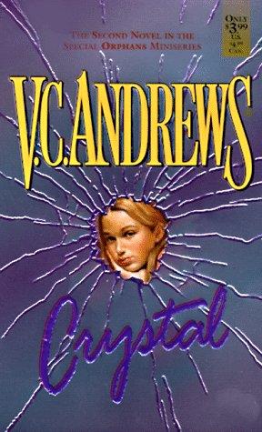 Crystal (Orphans), V.C. Andrews