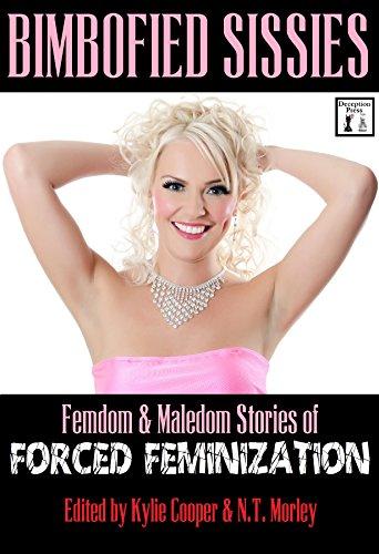 Bimbofied Sissies: Femdom & Maledom Stories of Forced Feminization (English Edition)