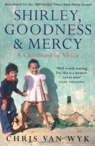 Shirley, Goodness & Mercy: A Childhood In Africa front-24568