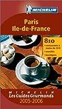 echange, troc Michelin - Les Guides Gourmands : Paris - Ile-de-France