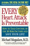 Every Heart Attack is Preventable
