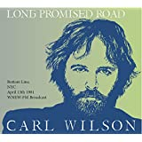 Long Promised Road - WNEW-FM Broadcast '81