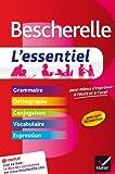 Bescherelle L'essentiel: Tout-en-un sur la langue française...