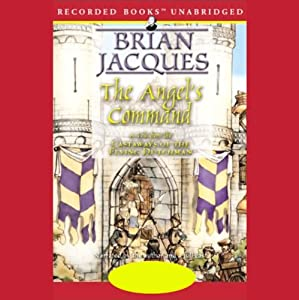 The Angel's Command: A Tale from the Castaways of the Flying Dutchman | [Brian Jacques]