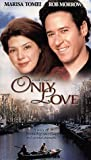 Only Love [VHS]