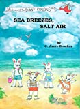 Sea Breezes, Salt Air (Adventures With the Bunny Cousins)