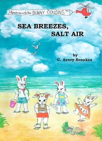 Sea Breezes, Salt Air, C. AVERY BROOKES, MIMI MONETTE BUNNY