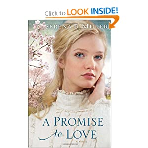 Promise to Love, A: A Novel