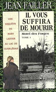 [Mary Lester] Il vous suffira de mourir [1] : Motel des Forges
