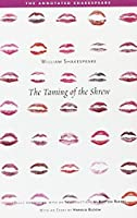 The Taming of the Shrew (The Annotated Shakespeare)