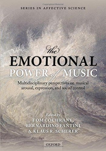The Emotional Power of Music (Series in Affective Science)