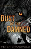img - for Dust of the Damned book / textbook / text book