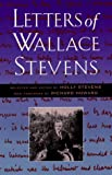 Letters of Wallace Stevens (0520206681) by Wallace Stevens