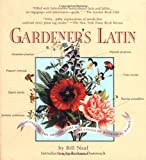 Gardener's Latin: A Lexicon (1565123840) by Bill Neal