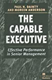 img - for The Capable Executive: Effective Performance in Senior Management book / textbook / text book
