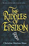 img - for [(The Riddles of Epsilon )] [Author: Christine Morton-Shaw] [Oct-2006] book / textbook / text book