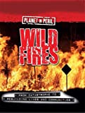 Wild Fires (Planet in Peril)