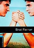 Brat Farrar: 1800 Headwords (Oxford Bookworms ELT) (French Edition) (019479217X) by Tey, Josephine