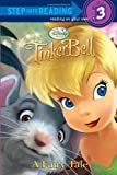 TinkerBell: A Fairy Tale (Step Into Reading - Level 3 - Quality)