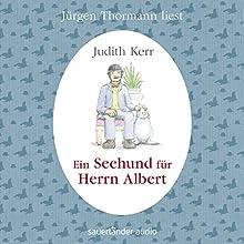 Ein Seehund für Herrn Albert Hörbuch von Judith Kerr Gesprochen von: Jürgen Thormann