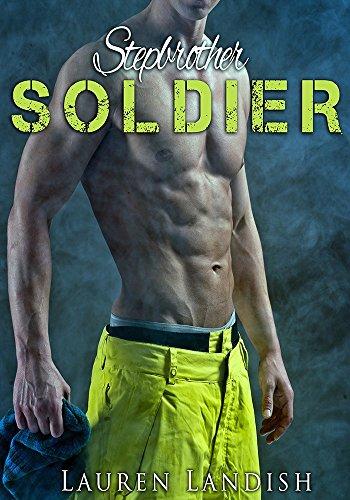 Lauren Landish - Stepbrother Soldier (The Pathfinder Series Book 1)