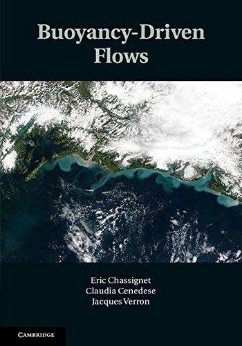 Buoyancy-Driven Flows by Eric Chassignet (Editor), Claudia Cenedese (Editor), Jacques Verron (Editor) (5-Mar-2012) Hardcover PDF